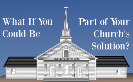 The church needs you as much as you need them.